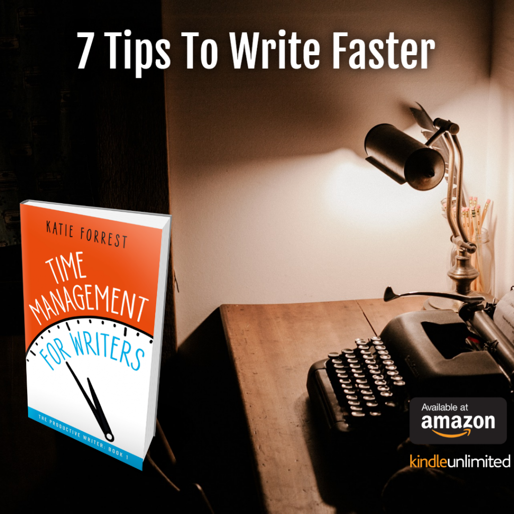 7 Tips to Write Faster