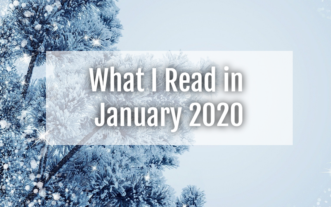 What I Read in January (2020)